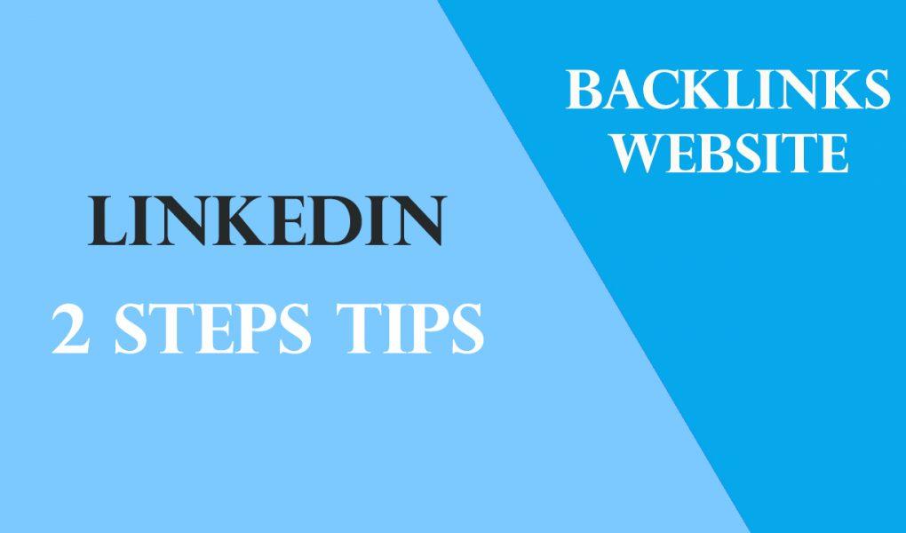 2 steps how to get backlinks using linkedin